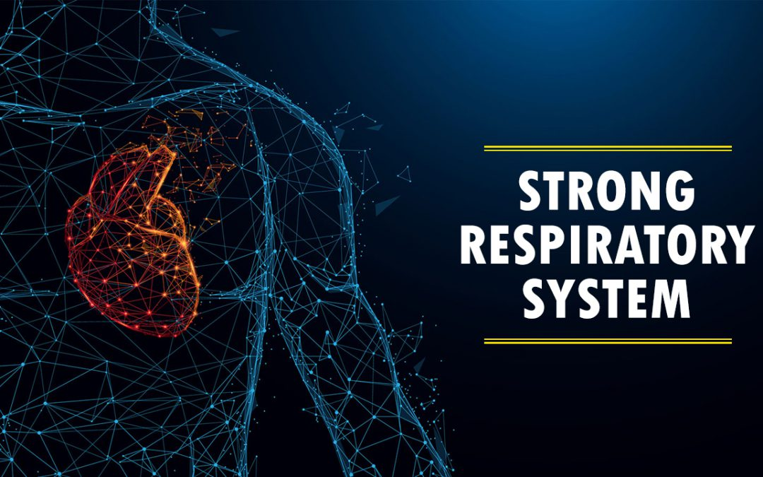 STRONG RESPIRATORY SYSTEM